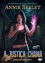 A Justiça Chama (Magia em Jogo Livro 1)