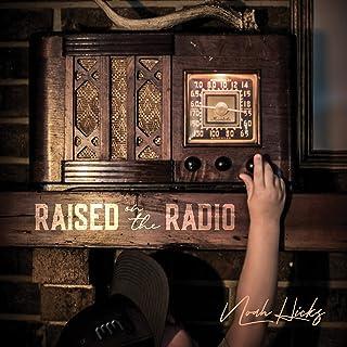 Raised on the Radio