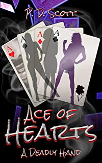 Ace of Hearts: A Deadly Hand
