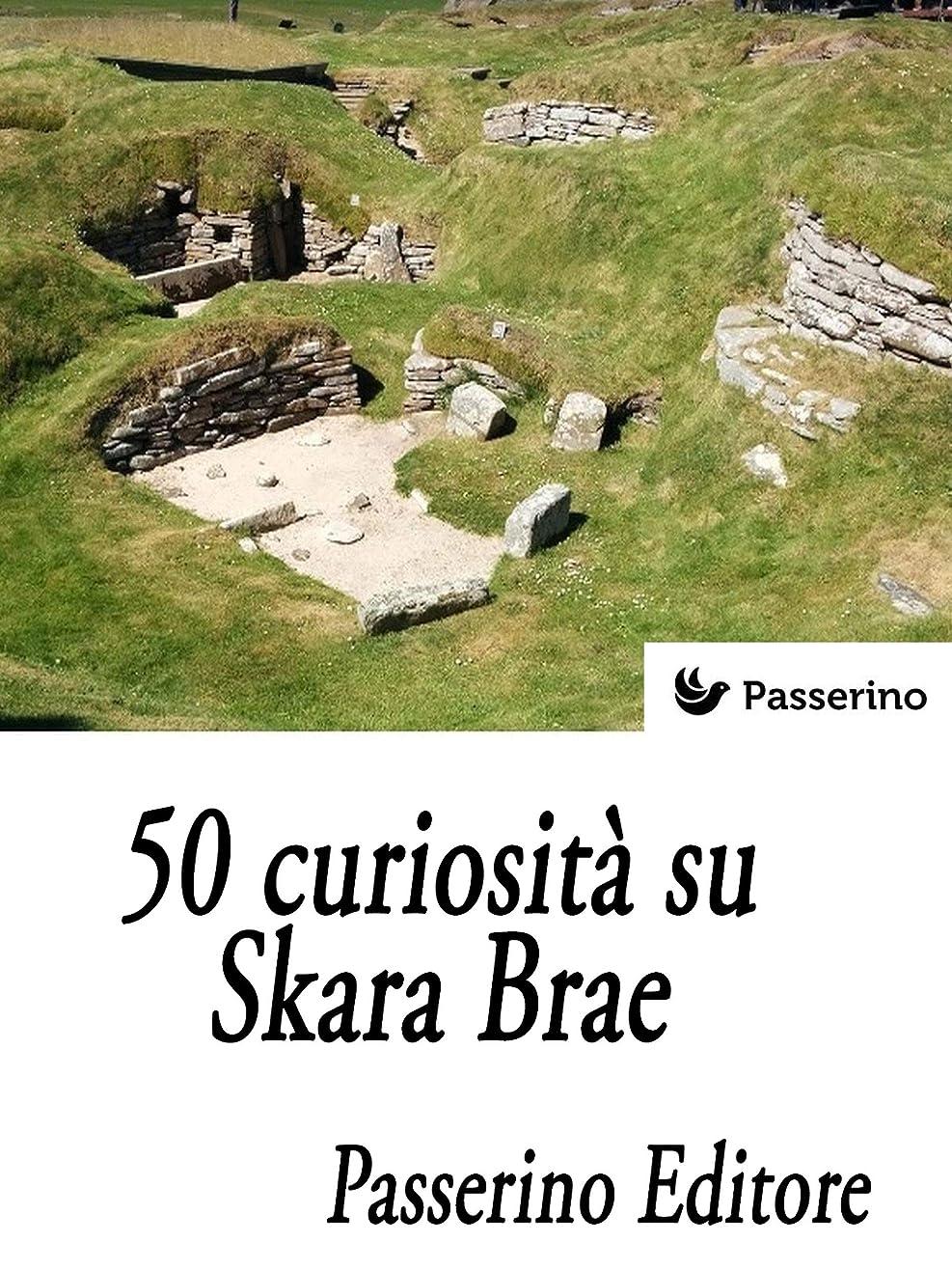 漏斗兵士収穫50 curiosità su Skara Brae (Italian Edition)