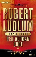 Der Altman-Code: Roman (COVERT ONE 4) (German Edition)