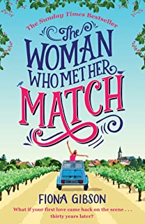The Woman Who Met Her Match: The laugh out loud romantic comedy you need to read in 2019