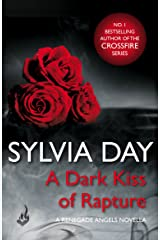 A Dark Kiss of Rapture (Renegade Angels) Kindle Edition