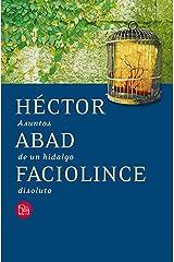 Asuntos de un hidalgo disoluto (Spanish Edition) Kindle Edition