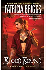 Blood Bound (Mercy Thompson, Book 2) Kindle Edition