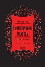 Convidado de Drácula (O): E outros contos de terror e mistério