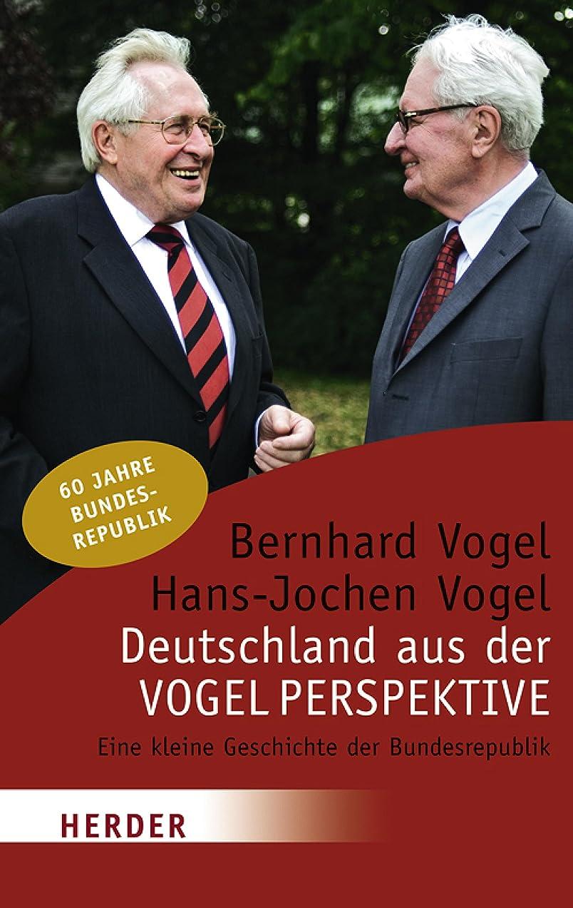 因子マスタード貢献するDeutschland aus der Vogelperspektive: Eine kleine Geschichte der Bundesrepublik (German Edition)