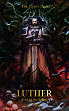 Luther: First Of The Fallen (The Horus Heresy)