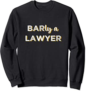 Future Lawyer Bar Exam Taker Pun Sweatshirt