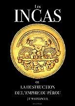 Livres Les Incas ou la disparition de l'empire du Pérou (Oeuvre complète) PDF