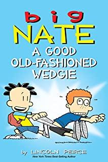 Big Nate: A Good Old-Fashioned Wedgie (English Edition)