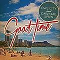 Good Time/Owl City & Carly Rae Jepsen