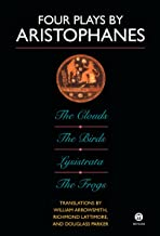 Four Plays by Aristophanes: The Birds; The Clouds; The Frogs; Lysistrata (Meridian Classics)