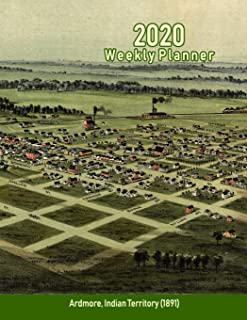 2020 Weekly Planner: Ardmore, Indian Territory (1891): Vintage Panoramic Map Cover