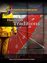 Nourished by the Same River - Handicraft Traditions