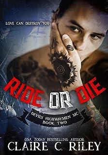 Ride or Die #2: Casa: The Devil's Highwaymen