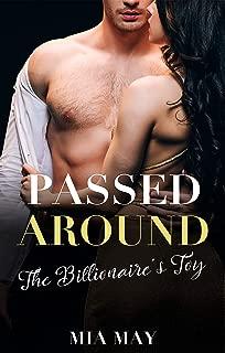 PASSED AROUND: The Billionaire's Toy