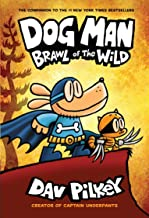 Dog Man #06: Brawl of The Wild