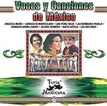 Voces Y Canciones De México - Feria Mexicana