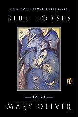 Blue Horses: Poems Kindle Edition