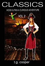 CLASSICS: Hook and Pan, A Curious Adventure  Vol2 (English Edition)