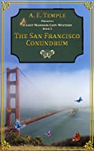 The San Francisco Conundrum (The Lost Mansion Cozy Mysteries Book 2)