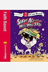 Super Ace and the Mega Wow 3000: Level 2 (I Can Read! / Superhero Series) Kindle Edition