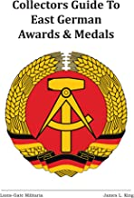 Collectors Guide to East German Awards and Medals