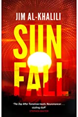Sunfall: The cutting edge 'what-if' thriller from the celebrated scientist and BBC broadcaster Kindle Edition