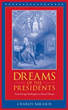 Dreams of the Presidents: From George Washington to Barack Obama