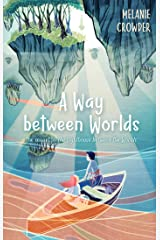 A Way Between Worlds Paperback