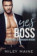 Yes Boss: Von Feinden zu Liebhabern im Büro (Milliardäre Bosse 4) (German Edition) Formato Kindle