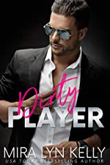 Dirty Player: A Hockey Romance (Back To You Book 2) Kindle Edition
