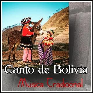 Canto de Bolivia - Musica Tradicional