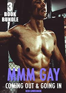 GAY MMM: COMING OUT AND GOING IN - STEAMY ROMANCE MM EROTICA STORIES, INTERRACIAL GAY BBC FIRST TIME TABOO BISEXUAL HUSBANDS, MAN ON MAN BUNDLED BOX SET