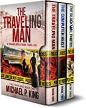 The Travelers Series Books 1-3: The Traveling Man, The Computer Heist, and The Blackmail Photos