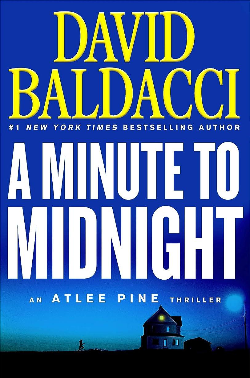 硬化する大通りあらゆる種類のA Minute to Midnight (An Atlee Pine Thriller Book 2) (English Edition)