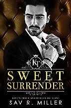 Sweet Surrender: A Dark Mafia Enemies-to-Lovers Romance (King's Trace Antiheroes Book 1)