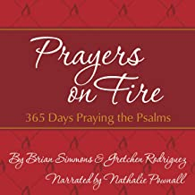 Prayers on Fire: 365 Days Praying the Psalms (The Passion Translation)
