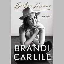 Broken Horses: A Memoir