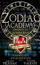 Zodiac Academy: Origins of an Academy Bully