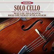 Willie Nelson's Red Headed Stranger: Solo Cello