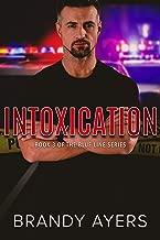Intoxication: Blue Line Book Three