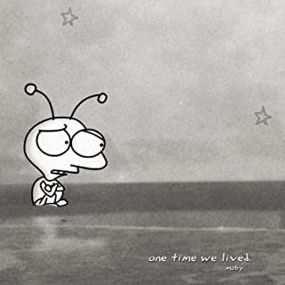 One Time We Lived (Remixes)