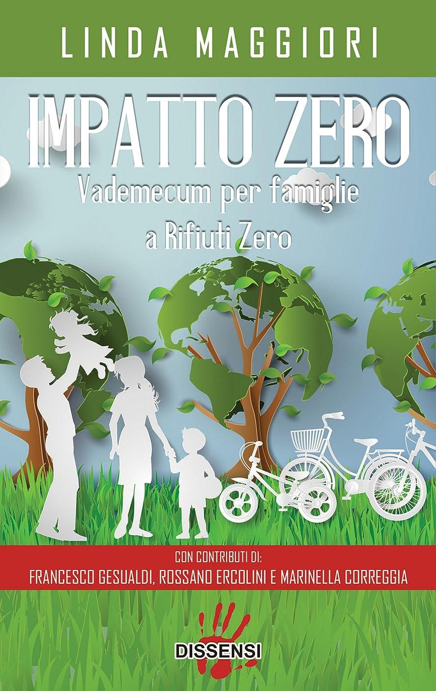 ピアノを弾くブルーベル絶滅したImpatto zero.Vademecum per famiglie a rifiuti zero (Italian Edition)