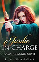 Jordie In Charge (A Castre World Novel Book 1) (English Edition)