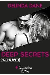 Deep Secrets Saison 1 Format Kindle