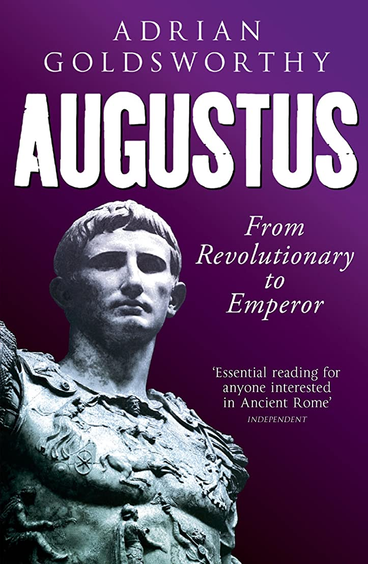 それに応じて勝利した流体Augustus: From Revolutionary to Emperor (English Edition)