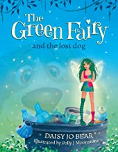 The Green Fairy and the Lost Dog (English Edition)
