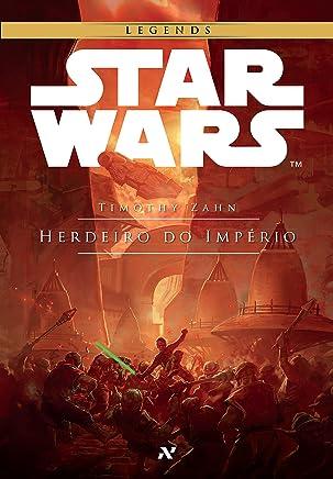 Star Wars - Herdeiro do Império - Trilogia Thrawn Volume 1: 1º da trilogia Thrawn